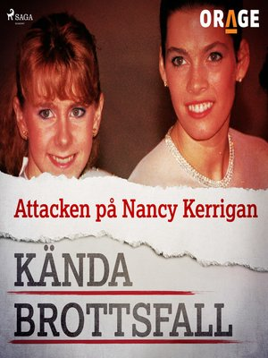 cover image of Attacken på Nancy Kerrigan