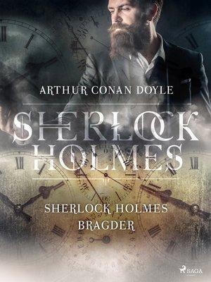 cover image of Sherlock Holmes bragder