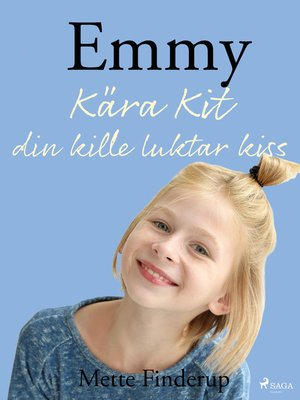 cover image of Emmy 8--Kära Kit, din kille luktar kiss
