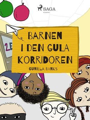 cover image of Barnen i den gula korridoren