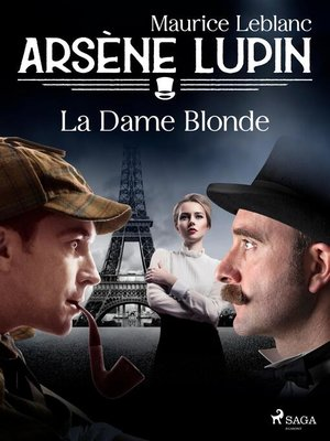 cover image of Arsène Lupin — La Dame Blonde