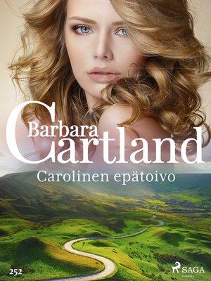 cover image of Carolinen epätoivo