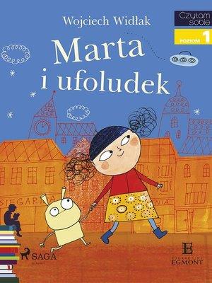 cover image of Marta i ufoludek