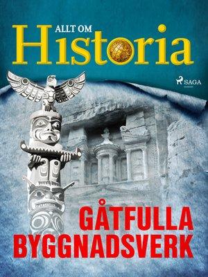 cover image of Gåtfulla byggnadsverk
