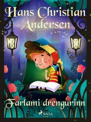 cover image of Farlami drengurinn