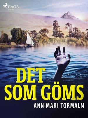 cover image of Det som göms