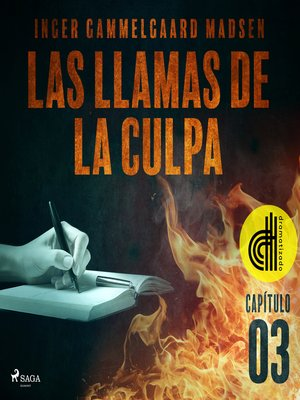 cover image of Las llamas de la culpa--Capítulo 3--Dramatizado