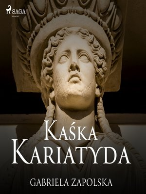 cover image of Kaśka Kariatyda