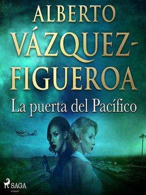 cover image of La puerta del Pacífico