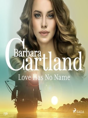 cover image of Love Has No Name (Barbara Cartland's Pink Collection 156)