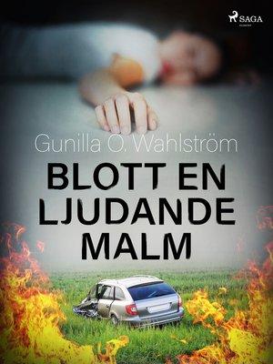 cover image of Blott en ljudande malm