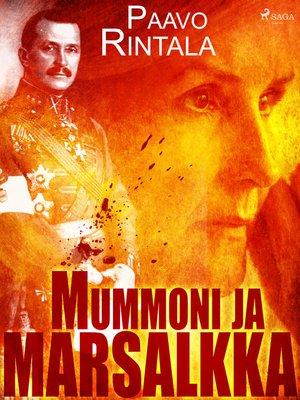 cover image of Mummoni ja marsalkka