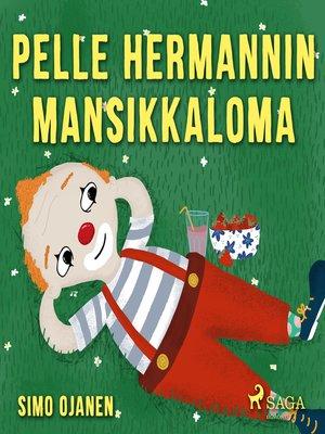 cover image of Pelle Hermannin mansikkaloma