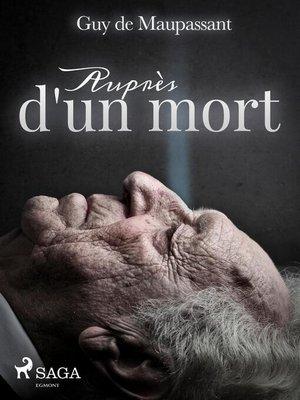 cover image of Auprès d'un mort