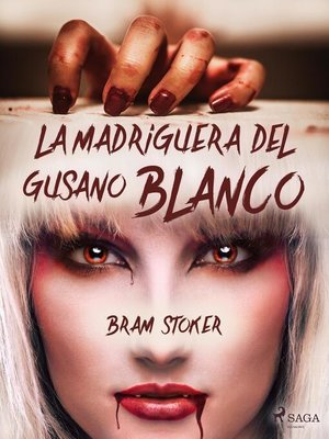 cover image of La madriguera del gusano blanco