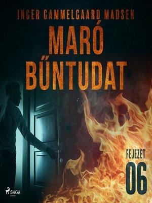 cover image of Maró bűntudat – 6. fejezet
