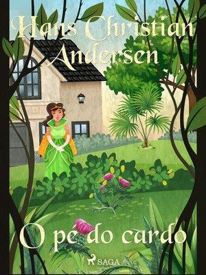 cover image of O pé do cardo
