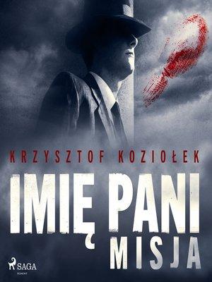 cover image of Imię Pani 2. Misja