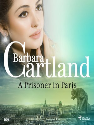 cover image of A Prisoner in Paris (Barbara Cartland's Pink Collection 109)