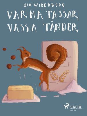 cover image of Varma tassar, vassa tänder