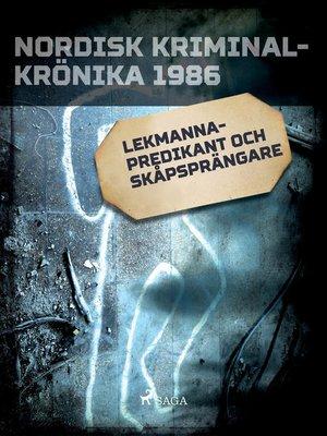 cover image of Lekmannapredikant och skåpsprängare