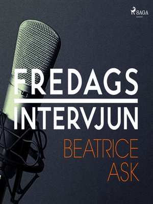 cover image of Fredagsintervjun--Beatrice Ask