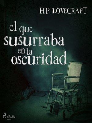 cover image of El que susurraba en la oscuridad