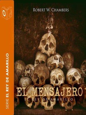 cover image of El mensajero--Dramatizado