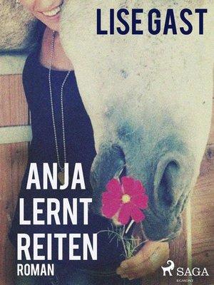 cover image of Anja lernt reiten