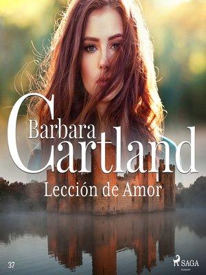 cover image of Lección de Amor (La Colección Eterna de Barbara Cartland 37)