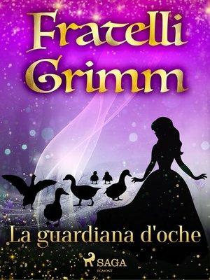 cover image of La guardiana d'oche