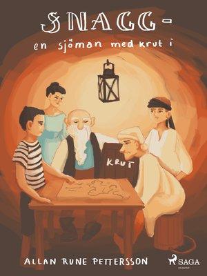 cover image of Snagg – en sjöman med krut i