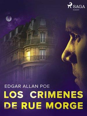 cover image of Los crimenes de Rue Morge