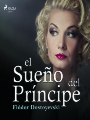 cover image of El sueño del príncipe