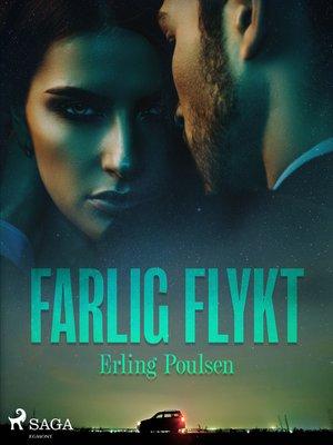 cover image of Farlig flykt