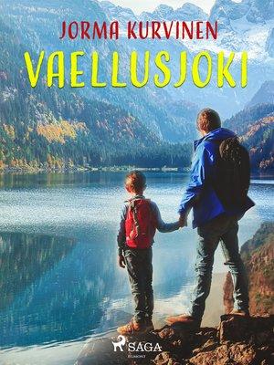 cover image of Vaellusjoki