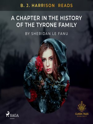 cover image of B. J. Harrison Reads a Chapter in the History of the Tyrone Family