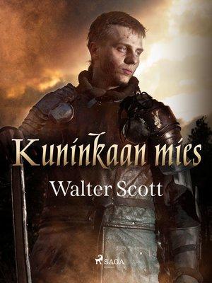 cover image of Kuninkaan mies