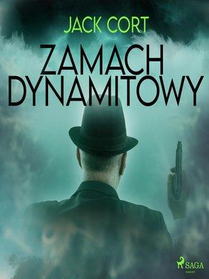 cover image of Zamach dynamitowy
