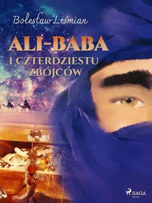 cover image of Ali-baba i czterdziestu zbójców