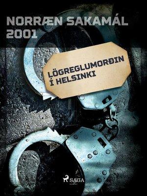 cover image of Lögreglumorðin í Helsinki