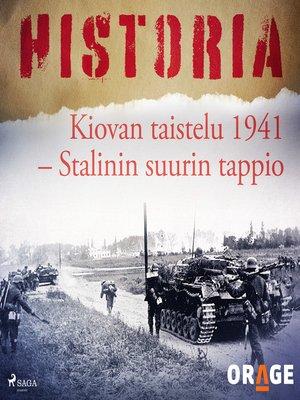 cover image of Kiovan taistelu 1941 – Stalinin suurin tappio