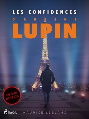 cover image of Arsène Lupin — Les Confidences d'Arsène Lupin