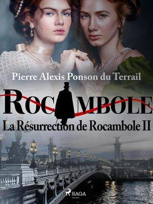 cover image of La Résurrection de Rocambole II