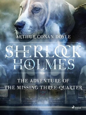 cover image of The Adventure of the Missing Three-Quarter