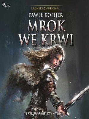cover image of Mrok we krwi