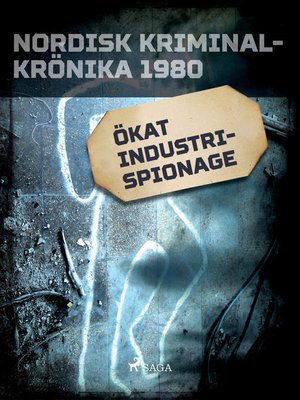 cover image of Ökat industrispionage