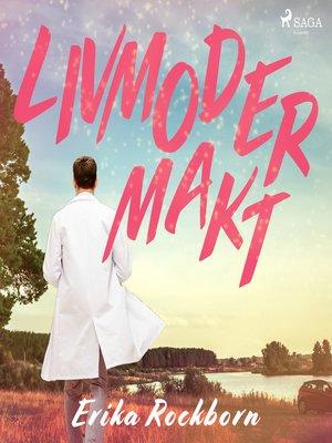 cover image of Livmodermakt