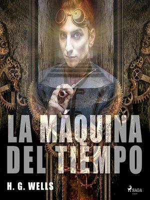 cover image of La máquina del tiempo