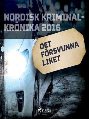 cover image of Det försvunna liket
